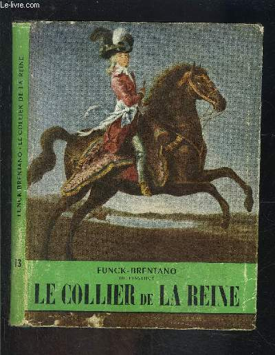 LE COLLIER DE LA REINE- L HISTOIRE ILLUSTREE n°13