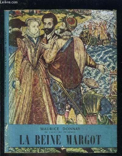 LA REINE MARGOT- L HISTOIRE ILLUSTREE N°22
