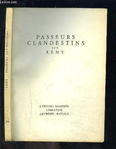 PASSEURS CLANDESTINS- L HISTOIRE ILLUSTREE N°24