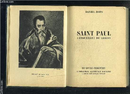 SAINT PAUL- CONQUERANT DU CHRIST- LE LIVRE CHRETIEN