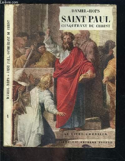 SAINT PAUL- CONQUERANT DU CHRIST- LE LIVRE CHRETIEN N°1