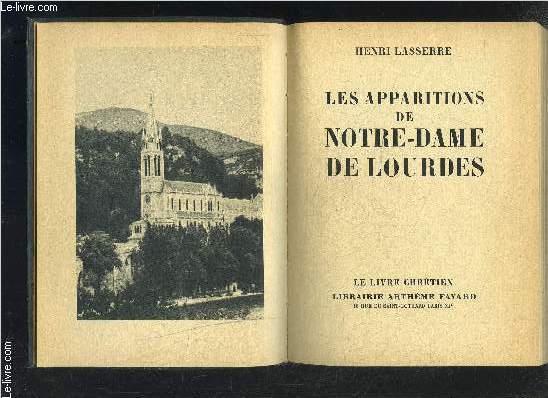 LES APPARITIONS DE NOTRE DAME DE LOURDES- LE LIVRE CHRETIEN