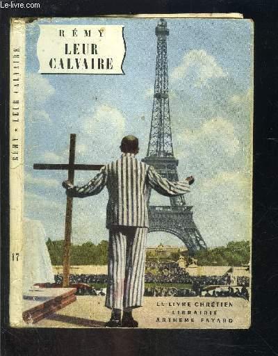 LEUR CALVAIRE- LE LIVRE CHRETIEN N°17