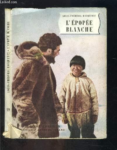 L EPOPEE BLANCHE- LE LIVRE CHRETIEN N°19