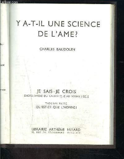 Y A T IL UNE SCIENCE DE L AME- JE SAIS JE CROIS N°3. 33