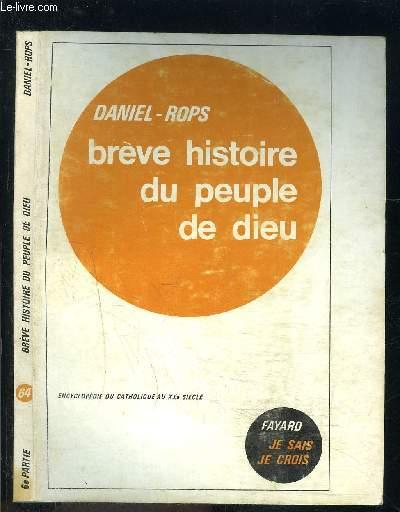BREVE HISTOIRE DU PEUPLE DE DIEU- JE SAIS- JE CROIS N°64
