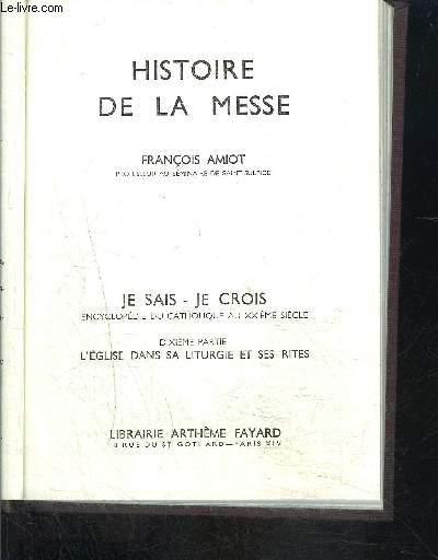 HISTOIRE DE LA MESSE- JE SAIS- JE CROIS N°10.109
