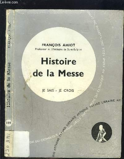 HISTOIRE DE LA MESSE- JE SAIS- JE CROIS N°10. 109