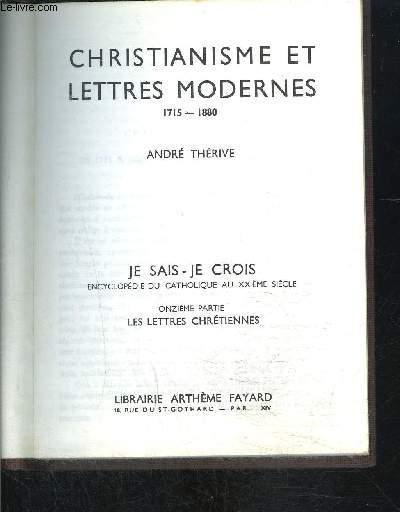 CHRISTIANISME ET LETTRES MODERNES- 1715-1880- JE SAIS- JE CROIS N°11. 119