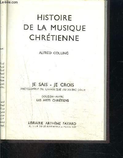 HISTOIRE DE LA MUSIQUE CHRETIENNE- JE SAIS- JE CROIS N°12. 130
