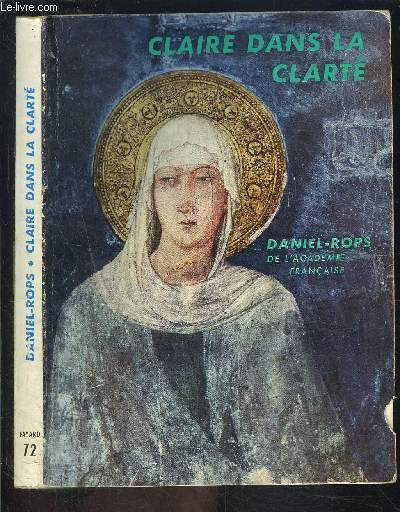CLAIRE DANS LA CLARTE- BIBLIOTHEQUE ECCLESIA N°72