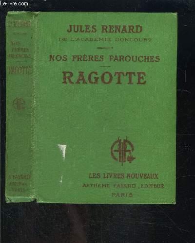 NOS FRERES FAROUCHES- RAGOTTE- LES LIVRES NOUVEAUX