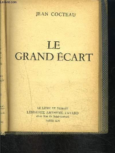LE GRAND ECART- LE LIVRE DE DEMAIN