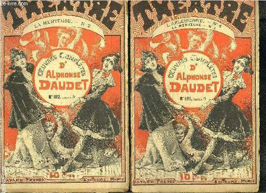 THEATRE- LA MENTEUSE- COLLECTION OEUVRES COMPLETES- INCOMPLET- 2 VOLUMES- N°1 ET 2/ + L ARLESIENNE N°4
