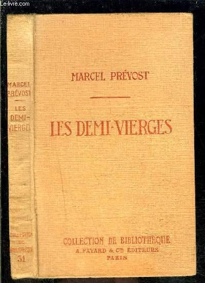 LES DEMI VIERGES- COLLECTION DE BIBLIOTHEQUE N°31