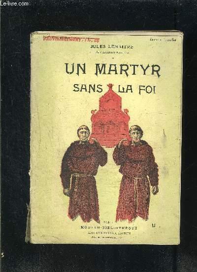 UN MARTYR  SANS LA FOI