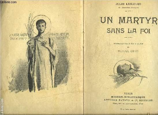 UN MARTYR SANS LA FOI- SERENUS- VENDU EN L ETAT