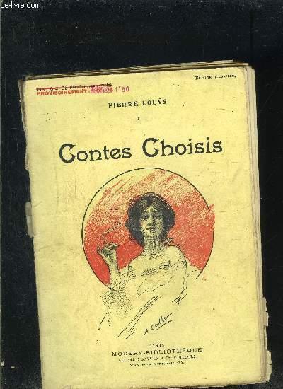 CONTES CHOISIS- L'homme de pourpre- Dialogue au soleil couchant- La fausse Esther- Une ascension au Venusberg- La nuit de printemps-....