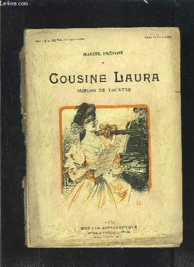 COUSINE LAURA- MOEURS DE THEATRE- VENDU EN L ETAT