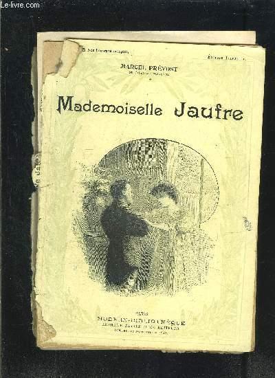 MADEMOISELLE JAUFRE- VENDU EN L ETAT