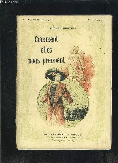 COMMENT ELLES NOUS PRENNENT