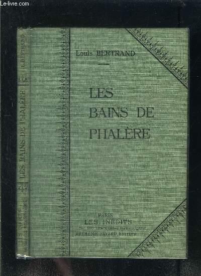 LES BAINS DE PHALERE- COLLECTION MODERN-BIBLIOTHEQUE