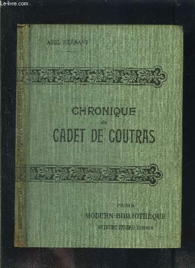CHRONIQUE DU CADET DE COUTRAS- COLLECTION MODERN-BIBLIOTHEQUE