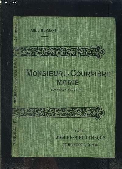 MONSIEUR DE COURPIERE MARIE- NOUVEAUX SOUVENIRS- COLLECTION MODERN-BIBLIOTHEQUE