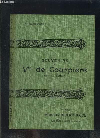SOUVENIRS DE Vte DE COURPIERE- PAR UN TEMOIN- COLLECTION MODERN-BIBLIOTHEQUE