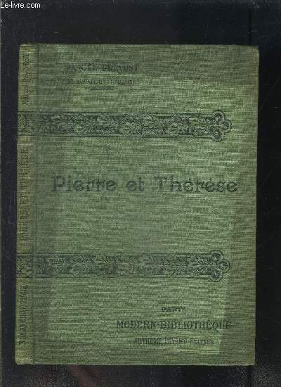PIERRE ET THERESE- COLLECTION MODERN-BIBLIOTHEQUE