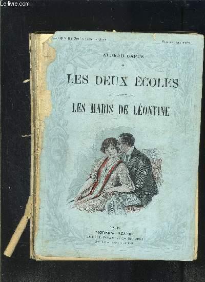 LES DEUX ECOLES- LES MARIS DE LEONTINE- MODERN-THEATRE- VENDU EN L ETAT