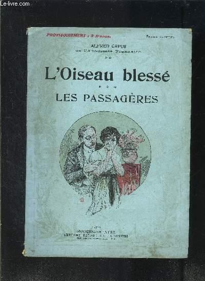 L OISEAU BLESSE- LES PASSAGERES- MODERN-THEATRE N°XLIX