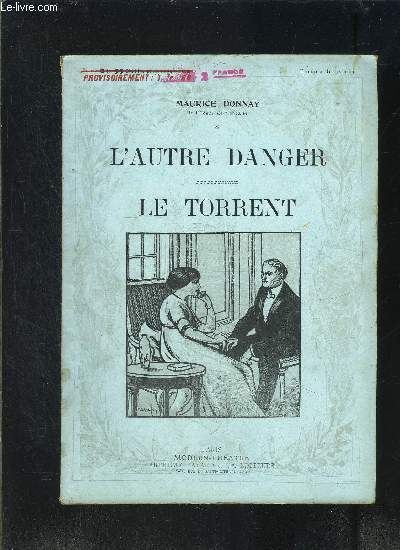 L AUTRE DANGER- LE TORRENT- MODERN-THEATRE N°28