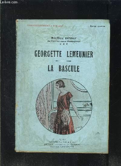GEORGETTE LEMEUNIER- LA BASCULE- MODERN-THEATRE N°57