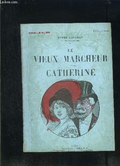 LE VIEUX MARCHEUR- CATHERINE- MODERN-THEATRE N°XXVI
