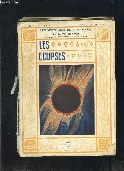 LES ECLIPSES/ LES MYSTERES DE L UNIVERS