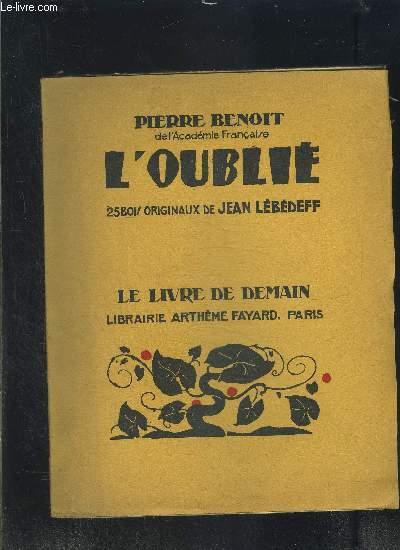 L OUBLIE- LE LIVRE DE DEMAIN N°182