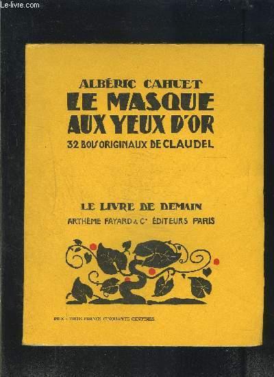 LE MASQUE AUX YEUX D OR- LE LIVRE DE DEMAIN N°121