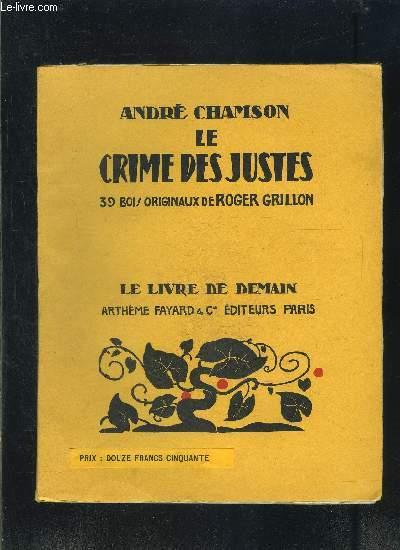 LE CRIME DES JUSTES- LE LIVRE DE DEMAIN N°108