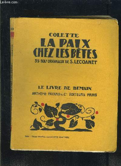 LA PAIX CHEZ LES BETES- LE LIVRE DE DEMAIN N°122