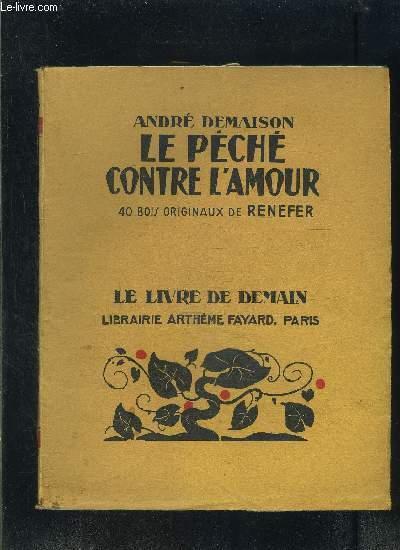 LE PECHE CONTRE L AMOUR- LE LIVRE DE DEMAIN N°210