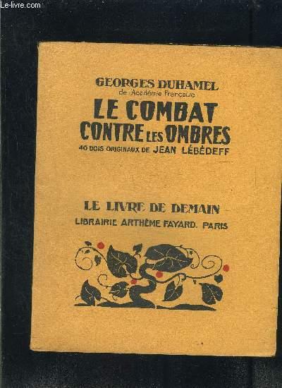 LE COMBAT CONTRE LES OMBRES- LE LIVRE DE DEMAIN N°233