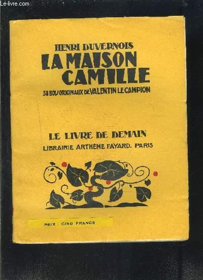 LA MAISON CAMILLE- LE LIVRE DE DEMAIN N°178
