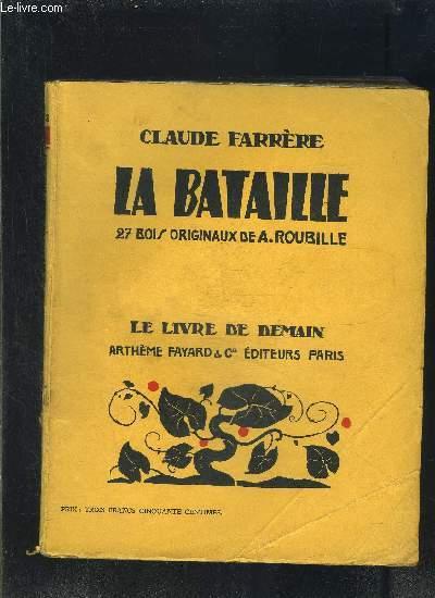 LA BATAILLE- LE LIVRE DE DEMAIN N°12