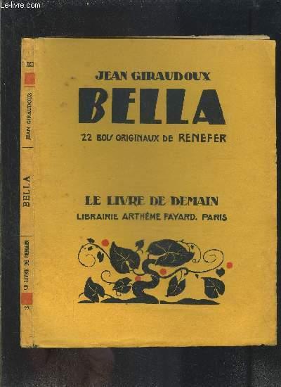 BELLA- LE LIVRE DE DEMAIN N°99/ (dessin de l'illustrateur?)