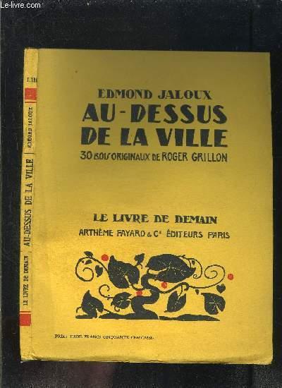 AU DESSUS DE LA VILLE- LE LIVRE DE DEMAIN N°LIII