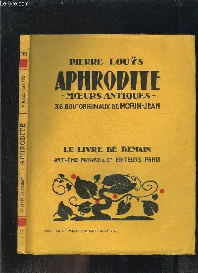 APHRODITE- MOEURS ANTIQUES- LE LIVRE DE DEMAIN N°59