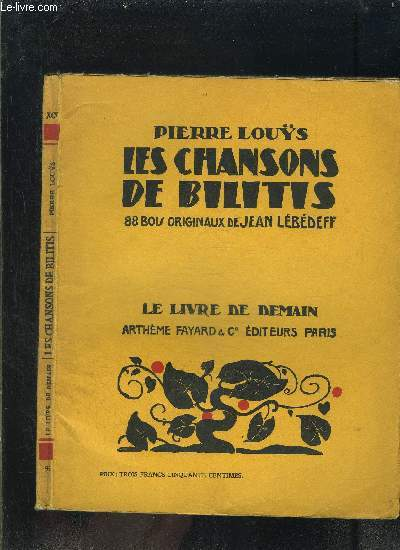 LES CHANSONS DE BILITIS- LE LIVRE DE DEMAIN N°95