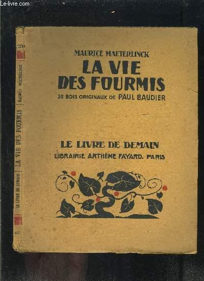 LA VIE DES FOURMIS- LE LIVRE DE DEMAIN N°225