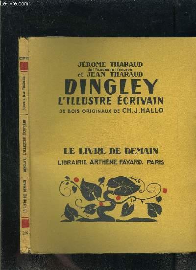 DINGLEY L ILLUSTRE ECRIVAIN- LE LIVRE DE DEMAIN N°218